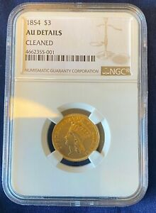 1854 $3 Gold Indian Princess Head NGC AU, Low Mintage, First Year Issue
