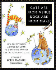 Cats are from Venus, Dogs are from Mars: How Our Favourite Animals Can Learn to
