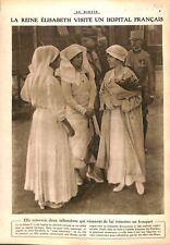 Reine Elisabeth d'Angleterre Visite Hôpital en Flandre  WWI 1917 ILLUSTRATION