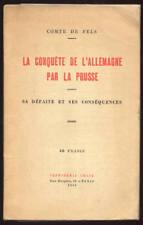 COMTE DE FELS, LA CONQUÊTE DE L'ALLEMAGNE PAR LA PRUSSE
