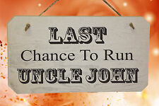 PERSONALISED Wedding LAST CHANCE TO RUN UNCLE Wooden Sign Printed with any name