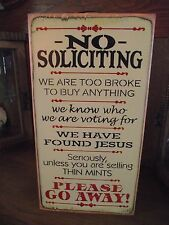 NO SOLICITING,  GO AWAY    primitive wood sign