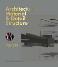 Architectural Material & Detail Structure: Masonry by Merrienboer: New