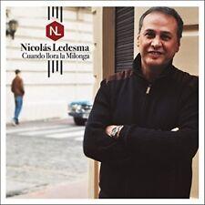 Nicolas Ledesma - Cuando Llora La Milonga [New CD] Argentina - Import
