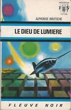 Le dieu de lumière - Alphonse Brutsche - Fleuve Noir Anticipation 1973 [BE]