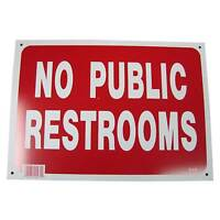 No Public Restrooms Sign Business Information Policy 10 inch x 14 inch