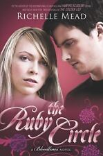 Bloodlines #6: The Ruby Circle by Richelle Mead (2015, Trade Paperback)