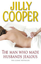 Jilly Cooper - The Man Who Made Husbands Jealous (Paperback) 9780552156394