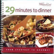 29 Minutes to Dinner - Spiral Softbound Pampered Chef Cookbook