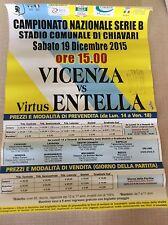 LOCANDINA STADIO  VIRTUS ENTELLA - LANEROSSI VICENZA 19/12/2015 MANIFESTO POSTER