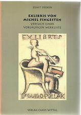 Exlibris von Michel Fingesten - Versuch einer vorläufigen Werkliste Ernst Deeken