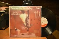 Bob Keene Band Dancing on the Ceiling LP Whippet WLP 701 Mono