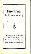 Fifty Words in Freemasonry Iowa Grand Lodge AF&AM Masonic Booklet