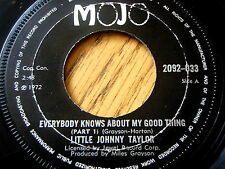 """LITTLE JOHNNY TAYLOR - EVERYBODY KNOWS ABOUT MY GOOD THING  7"""" VINYL"""