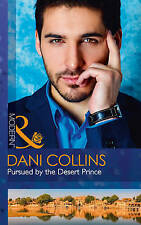 Pursued by the Desert Prince by Dani Collins (Paperback, 2017)