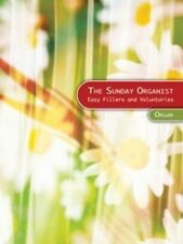 THE SUNDAY ORGANIST - ORGAN, CHURCH MUSIC, ORGAN MUSIC, 1400366