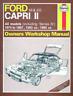 Haynes Workshop Manual Ford Capri Series 2 & 3 1974-1987 Service Repair Manual
