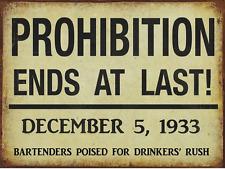 PROHIBITION ENDS Metal Sign, Vintage Style, Art Deco, Bar Décor, Pub Décor
