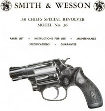 Smith & Wesson Model 36 Chiefs Revolver - Parts, Use & Maintenance Manual .38