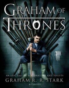 Graham of Thrones by Graham R. R. Stark (Hardback, 2014)