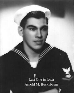 Last One in Iowa by Arnold M. Bucksbaum (2015) US Navy