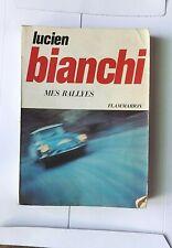 Mes Rallyes - Lucien Bianchi - 1969 - Citroen DS Rallye-Pilot - frz. Text