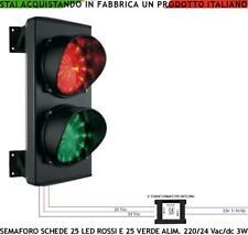 RAMPA CONDOMINIO SEMAFORO LUCE ROSSA E VERDE 25 LED ROSSI VERDI 220/24 V RIPETE