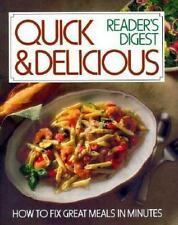 Quick and Delicious Cookbook : How to Fix Great Meals in Minutes by Reader's...