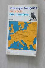 L'Europe française au siècle des lumières