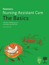 Hartman's Nursing Assistant Care : The Basics by Hartman Publishing Inc. and...