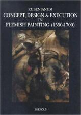 Concept, Design and Execution in Flemish Painting (1550-1700) (Museums-ExLibrary