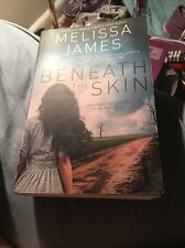Beneath the Skin by Melissa James (Paperback, 2017)