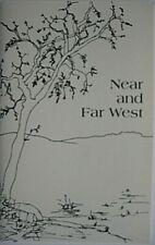 NEAR AND FAR WEST...G. Chadburn...Poems of the Great Basin Desert