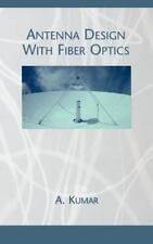 Antenna Design with Fiber Optics (Artech House Antenna Library)-ExLibrary