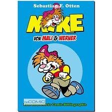 MIKE von Mali & Werner eine Illustrierte Comic Bibliographie SEKUNDÄR S. Otten