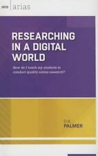 Researching in a Digital World: How Do I Teach My Students to Conduct Quality On