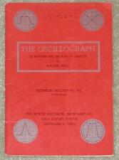 OSCILLOGRAPH ~ IN MODERN AM/FM & TV SERVICE ~ WALTER WEISS ~ TECHNICAL BULLETIN