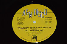 "ROZALIN WOODS Whatcha' Gonna Do About It 12"" 1979 A&M Disco Maxi Single LP VG/VG"