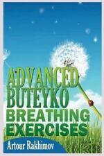 Advanced Buteyko Breathing Exercises: By Rakhimov, Artour
