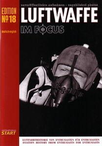 Luftwaffe im Focus, Nr. 18, unveröffentliche Fotos (Modellbau - Luftkrieg) NEU