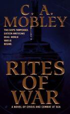 Rites of War: A Novel of Crisis and Combat at Sea