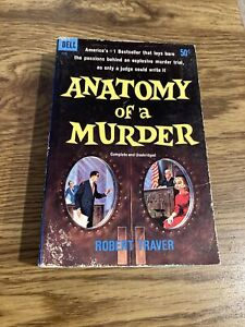 Anatomy of A Murder, Robert Traver 1959 Dell Paperback