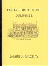 SCOTLAND, POSTAL HISTORY of DUMFRIES, James Mackay, postmarks