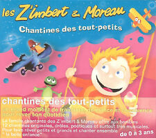 CHANTINES DES TOUT-PETITS - LES Z'IMBERT ET MOREAU (CD DIGIPACK NEUF)