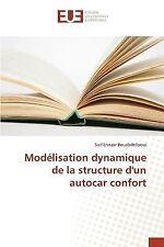 Modelisation Dynamique de la Structure d'un Autocar Confort by Bouabdellaoui...
