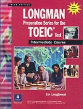 Longman Preparation Series for the TOEIC Test: Intermediate Course, Third Editio