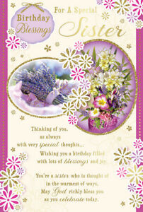"""Birthday Blessings For A Special Sister. Large Card 9"""" x 6"""""""