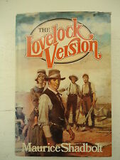 THE LOVELOCK VERSION by MAURICE SHADBOLT HBDJ FICTION 1980 1st PRINTING, SIGNED