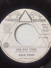 "FUNK PROMO 45/ WILLIE FISHER ""ONE WAY STREET""   CLEAN   HEAR"