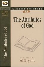 Sermon Outlines on the Attributes of God (Bryant S
